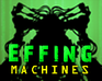 effing-machines