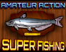 super-fishing